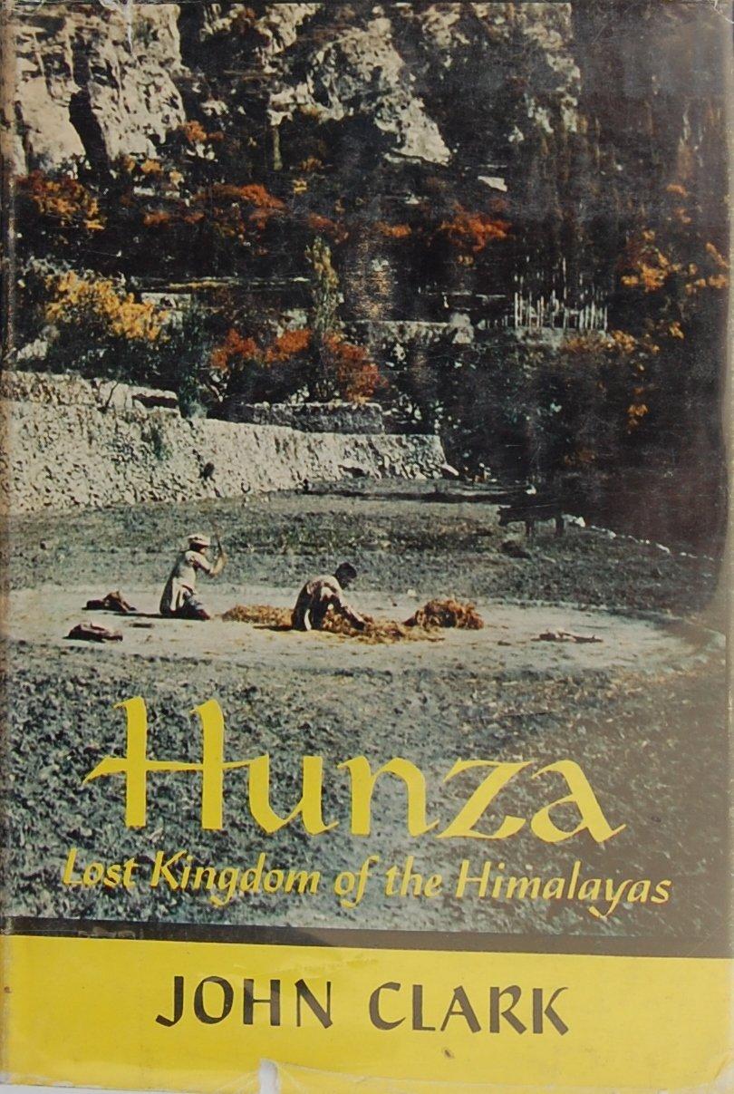 Kniha v ktorej Dr. John Clark popisuje svoje zážitky z pohľadu doktora pôsobiaceho voblasti Hunza.