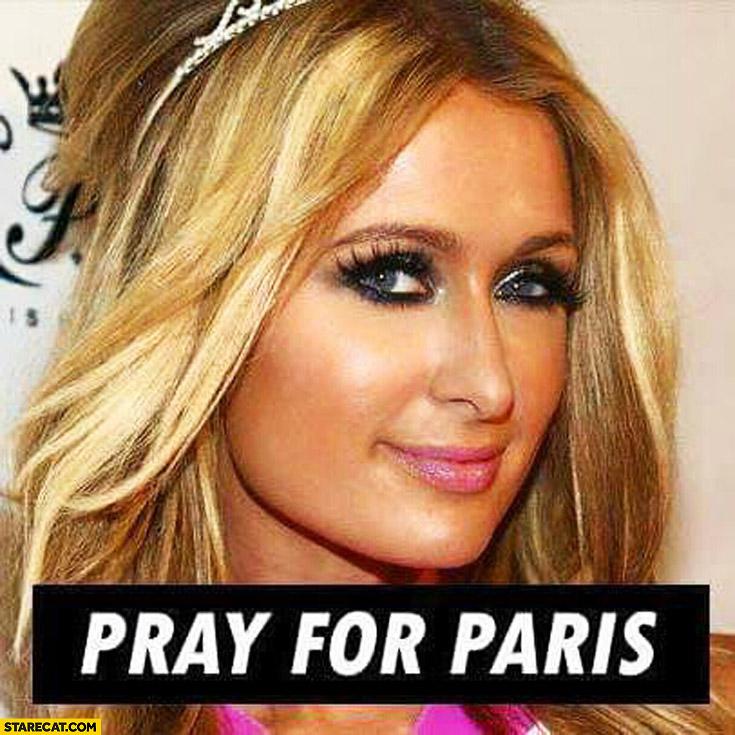 pray-for-paris-hilton-french-terrorist-attacks