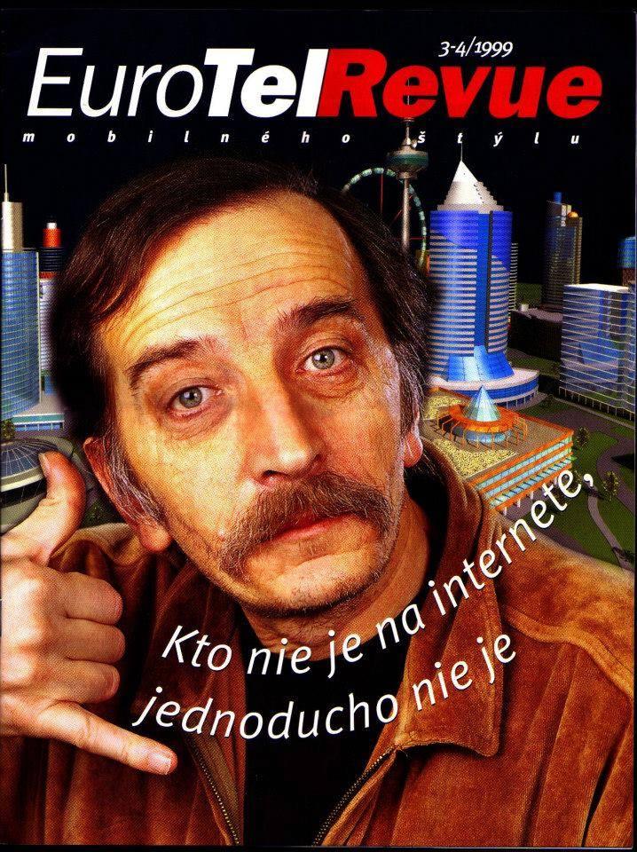 Filip na titulke firemného časopisu EuroTelu s jeho okrídlenou frázou.